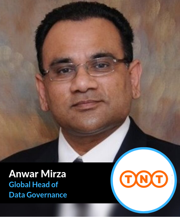Anwar Mirza, Global Head of Data Governance at TNT